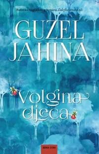 Guzel Jahina - Volgina djeca