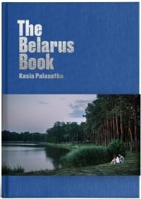 Kasia Palasatka - The Belarus Book