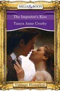 Tanya Crosby Anne - The Impostor's Kiss