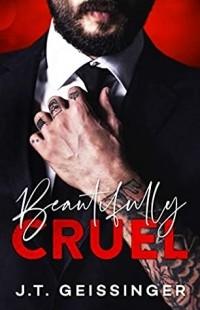J.T. Geissinger - Beautifully Cruel