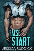 Jessica Ruddick - False Start