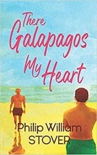 Philip William Stover - There Galapagos My Heart
