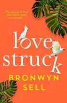 Bronwyn Sell - Lovestruck