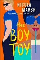 Никола Марш - The Boy Toy