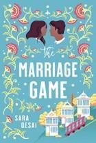 Sara Desai - The Marriage Game