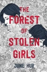 Джун Хёр - The Forest of Stolen Girls
