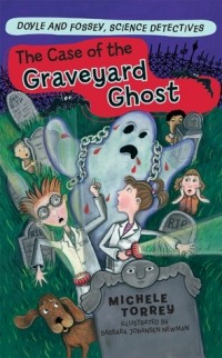 Michele Torrey - The Case of the Graveyard Ghost