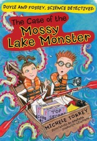 Michele Torrey - The Case of the Mossy Lake Monster